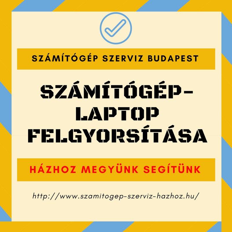 Számítógép-Laptop felgyorsítása